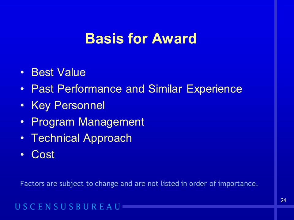 Basis for Award Best Value Past Performance and Similar Experience