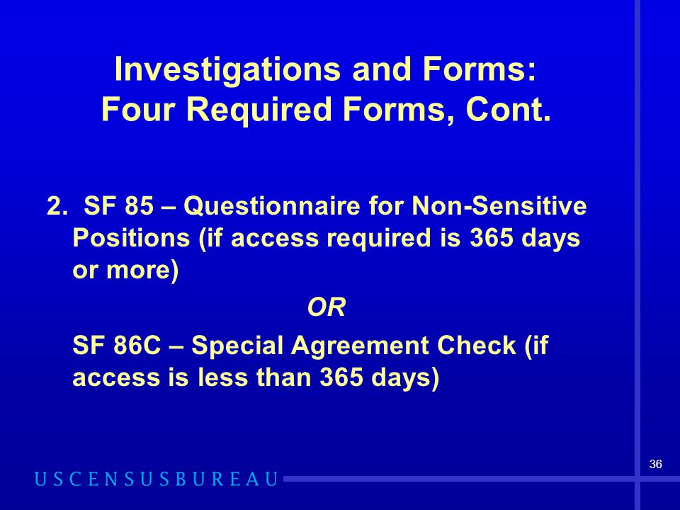 Investigations and Forms: Four Required Forms, Cont.