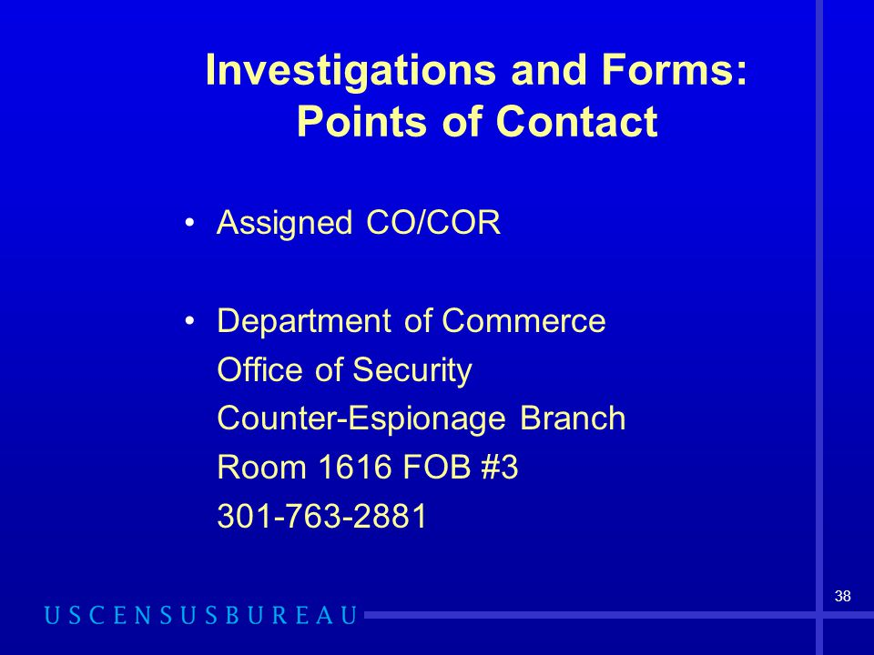 Investigations and Forms: Points of Contact