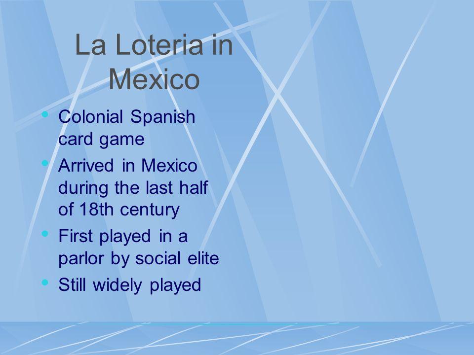 La Loteria in Mexico Colonial Spanish card game
