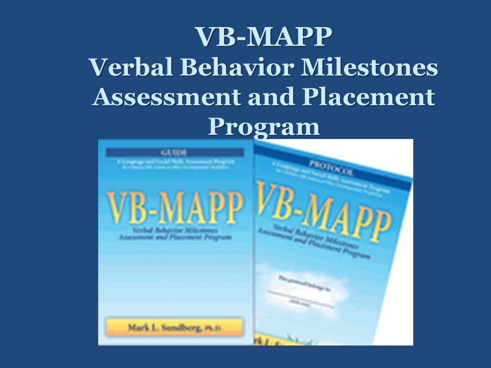 VB-MAPP Verbal Behavior Milestones Assessment and Placement Program