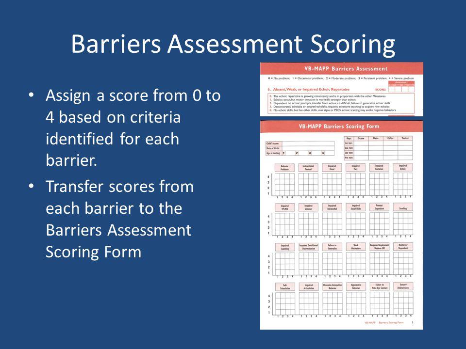 Barriers Assessment Scoring