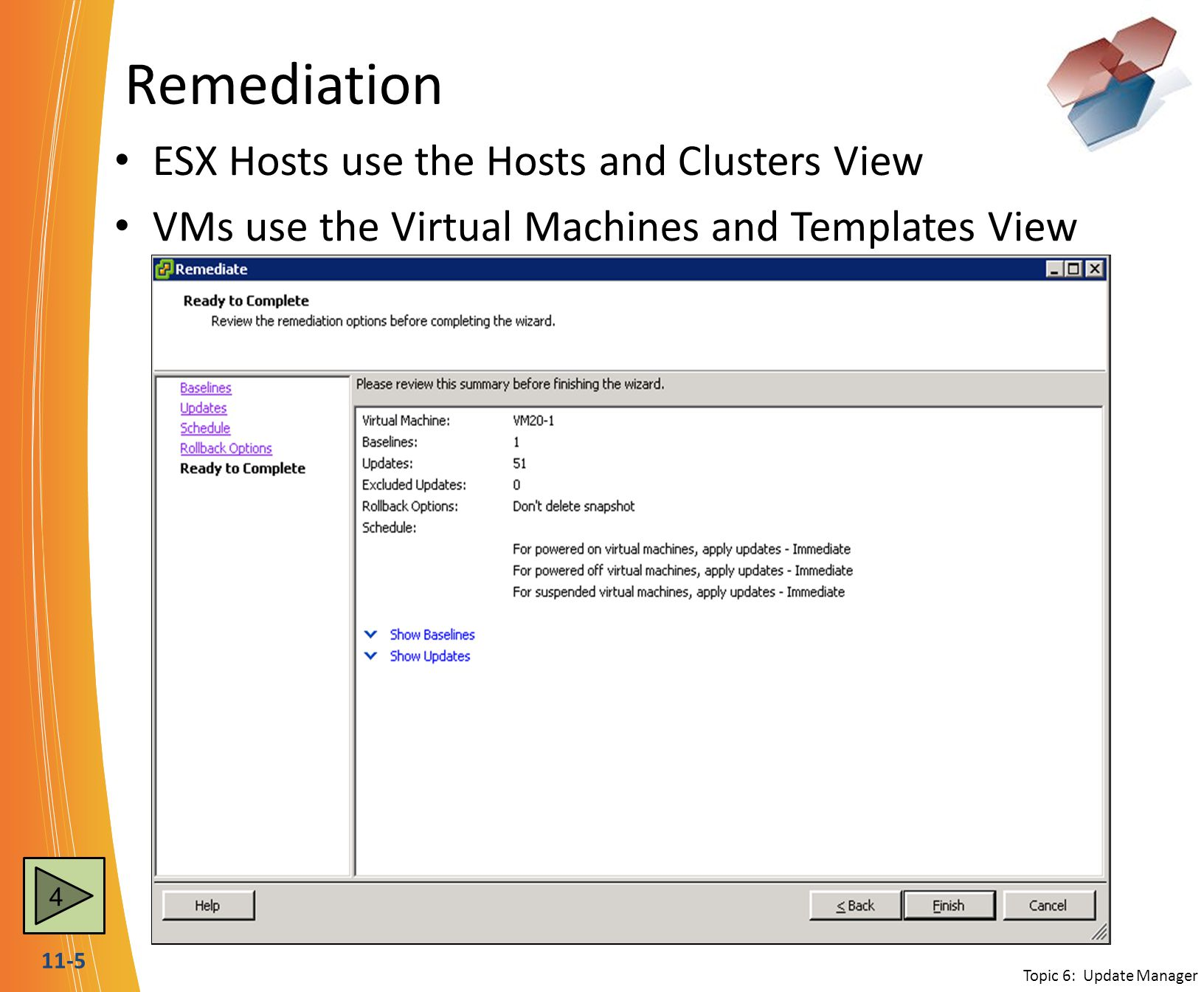 Remediation ESX Hosts use the Hosts and Clusters View