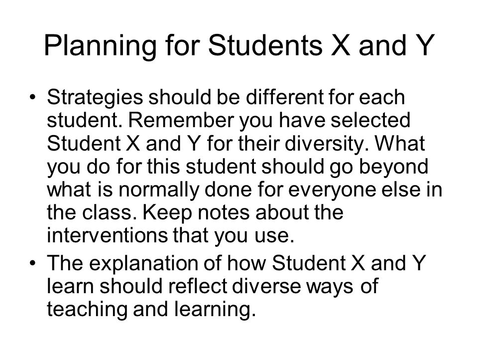 Planning for Students X and Y
