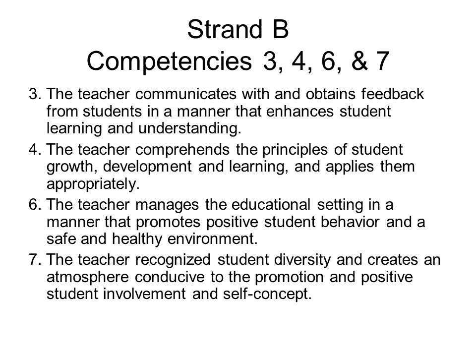 Strand B Competencies 3, 4, 6, & 7