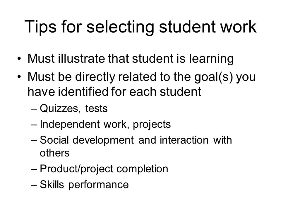 Tips for selecting student work