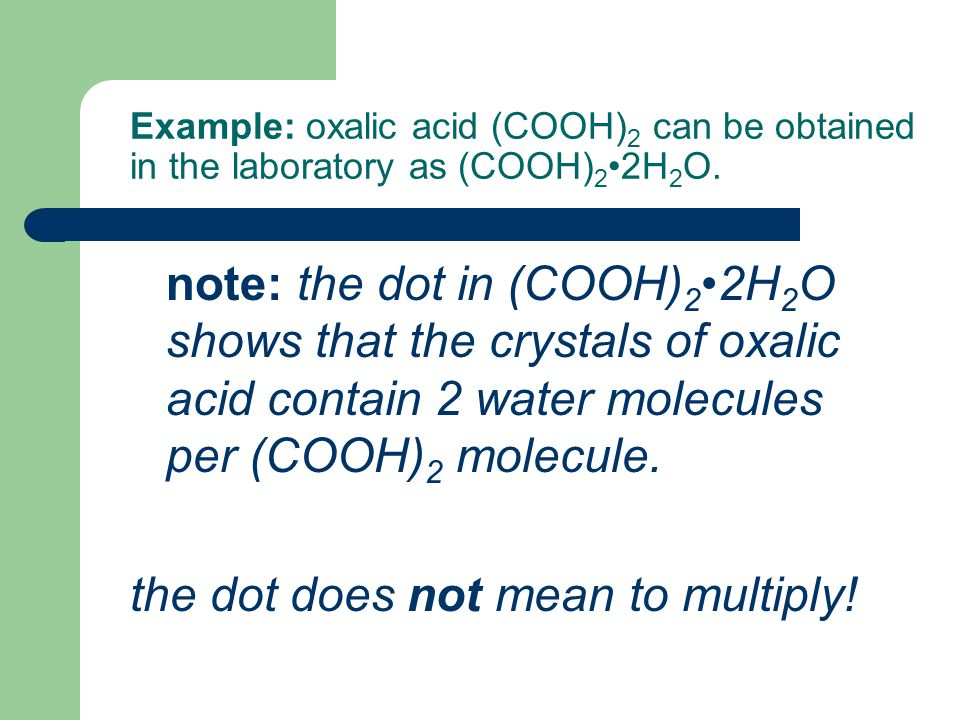 the dot does not mean to multiply!