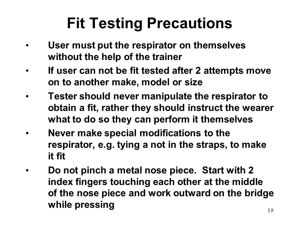 Fit Testing Precautions