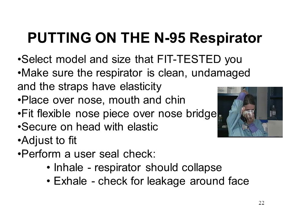 PUTTING ON THE N-95 Respirator
