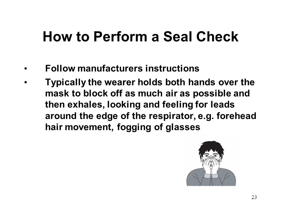 How to Perform a Seal Check