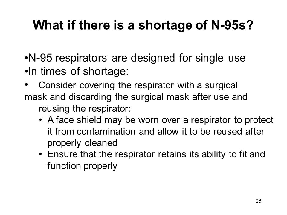 What if there is a shortage of N-95s