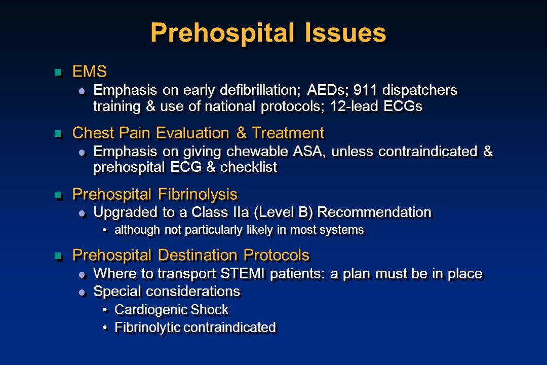 Prehospital Issues EMS Chest Pain Evaluation & Treatment