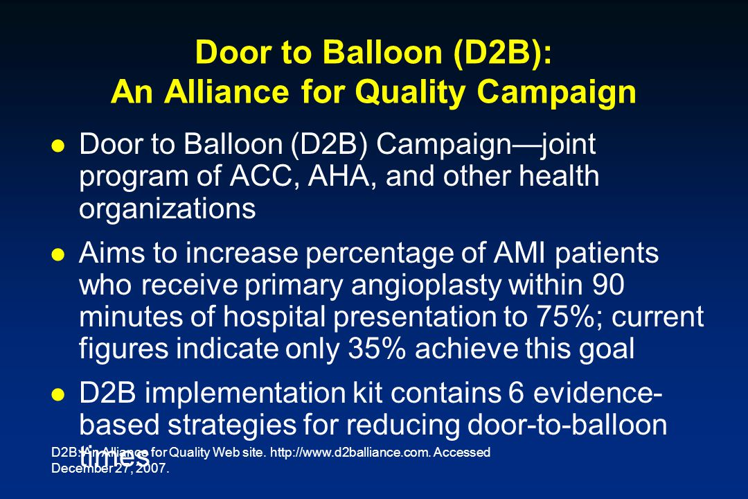 Door to Balloon (D2B): An Alliance for Quality Campaign