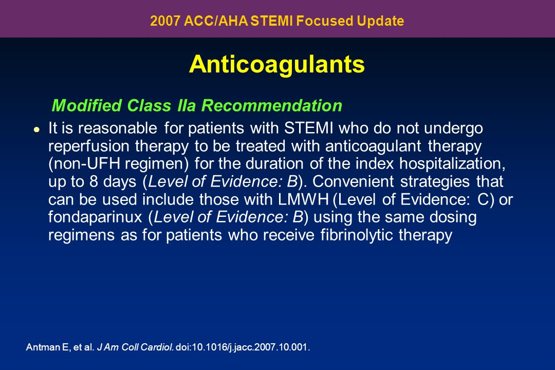 2007 ACC/AHA STEMI Focused Update