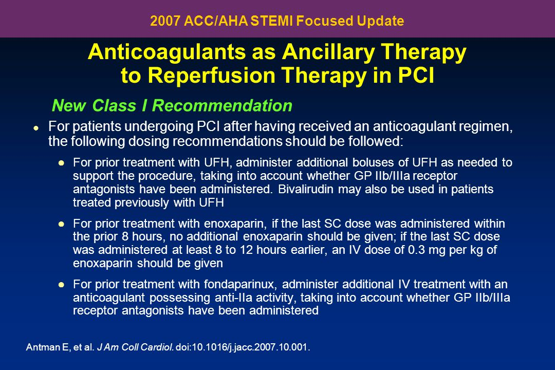 Anticoagulants as Ancillary Therapy to Reperfusion Therapy in PCI