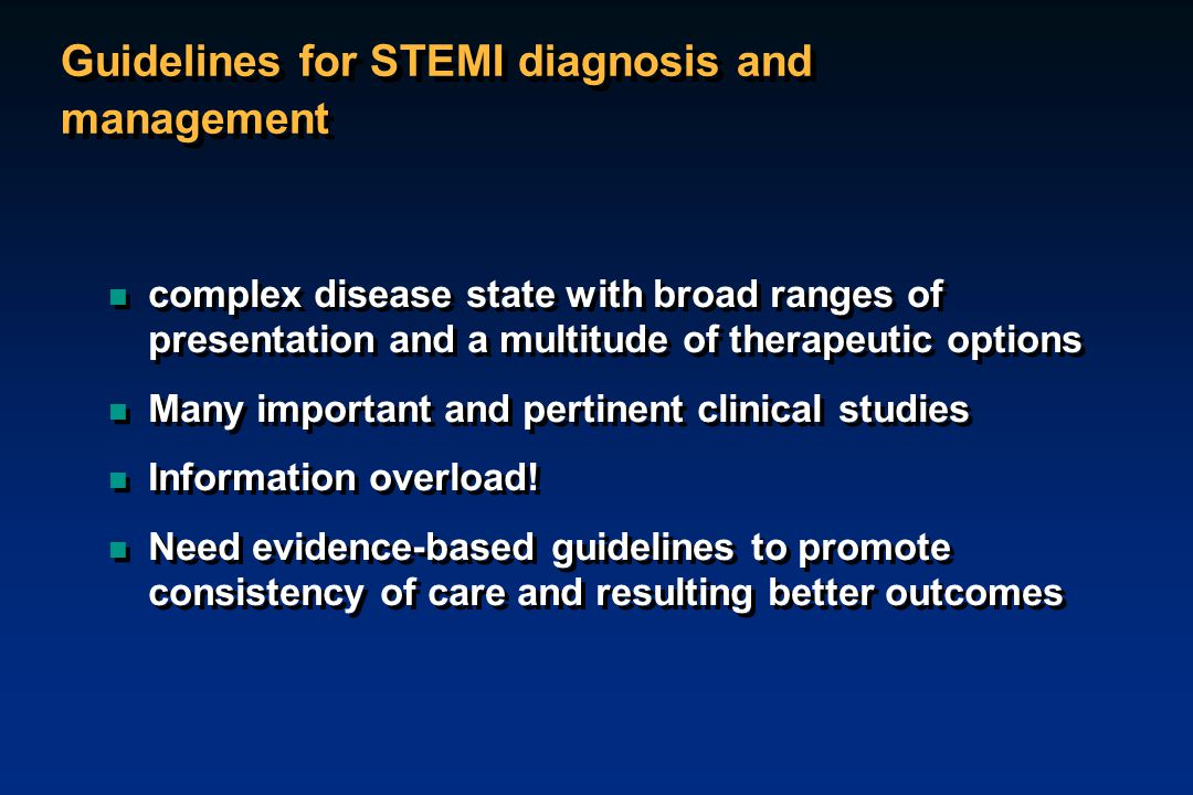Guidelines for STEMI diagnosis and management