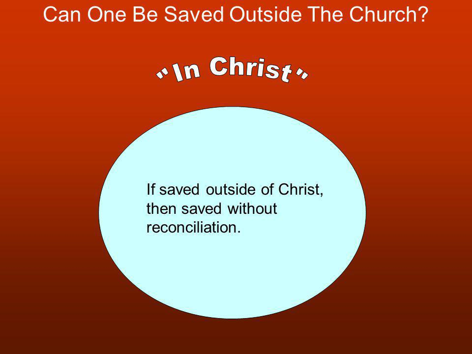 Can One Be Saved Outside The Church