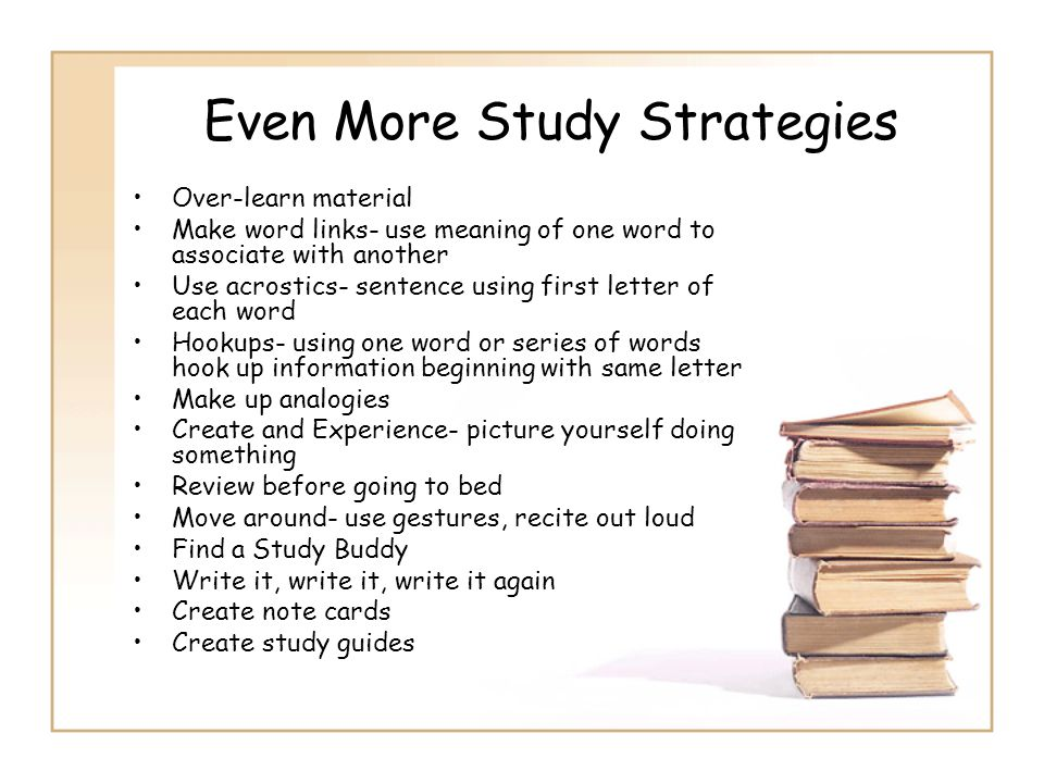 Even More Study Strategies