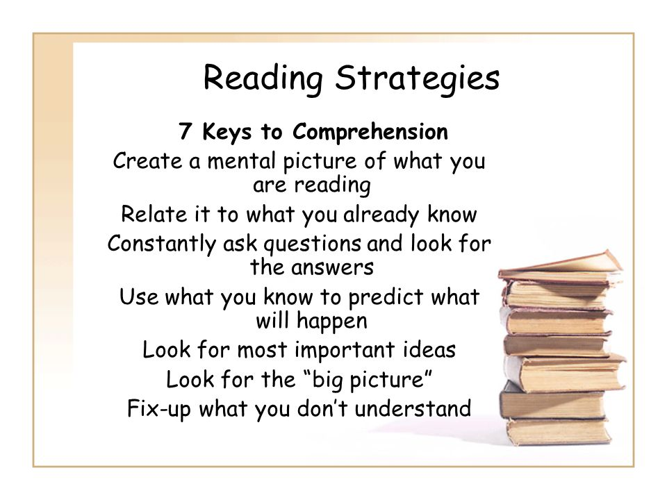 Reading Strategies 7 Keys to Comprehension