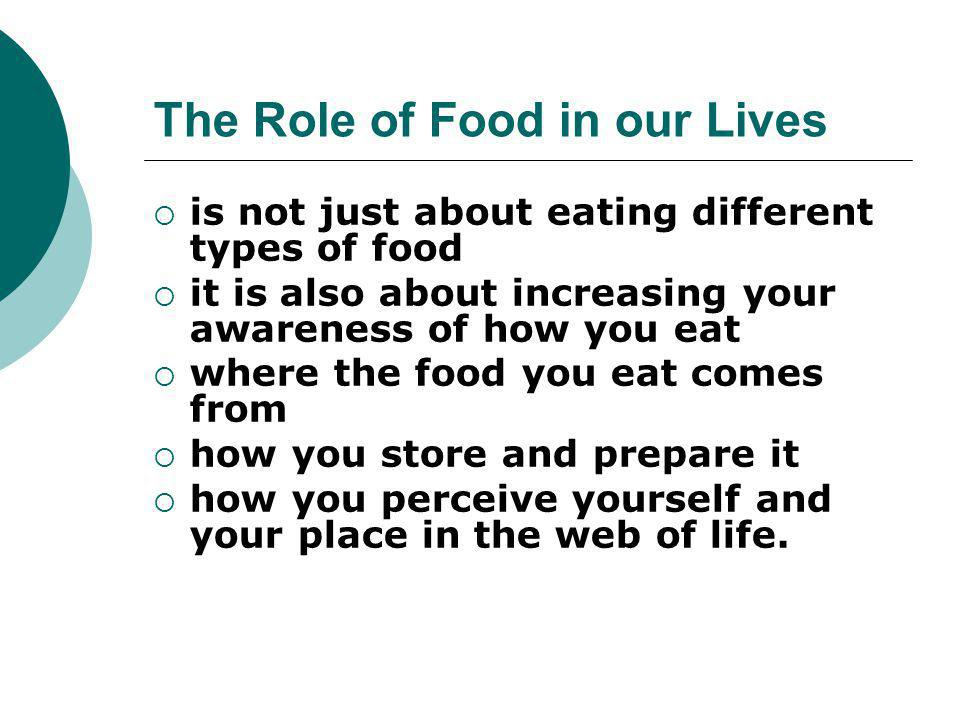 The Role of Food in our Lives