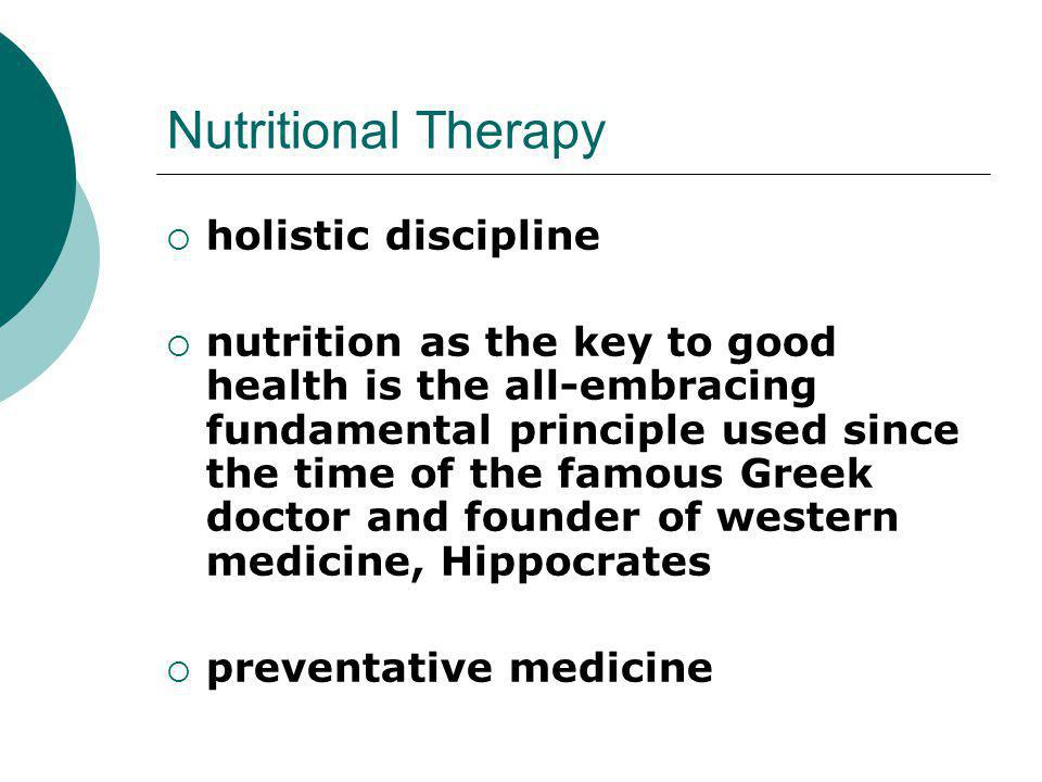 Nutritional Therapy holistic discipline