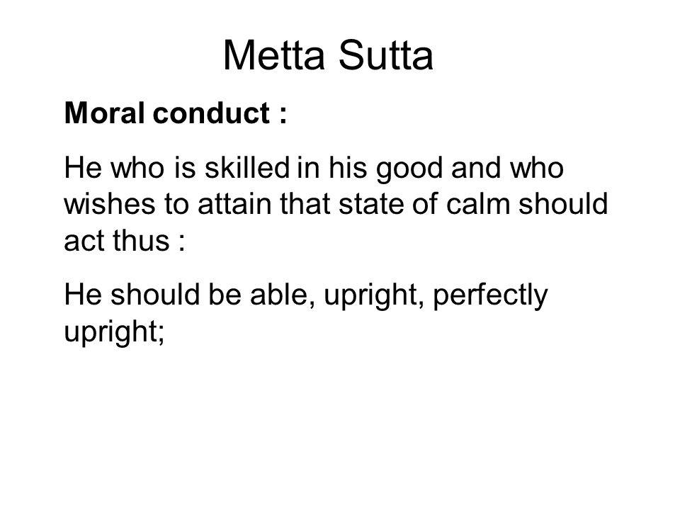 Metta Sutta Moral conduct :