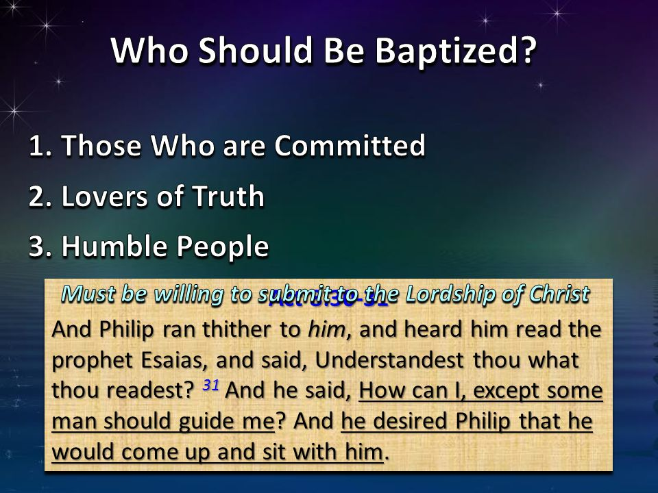 Who Should Be Baptized Those Who are Committed Lovers of Truth