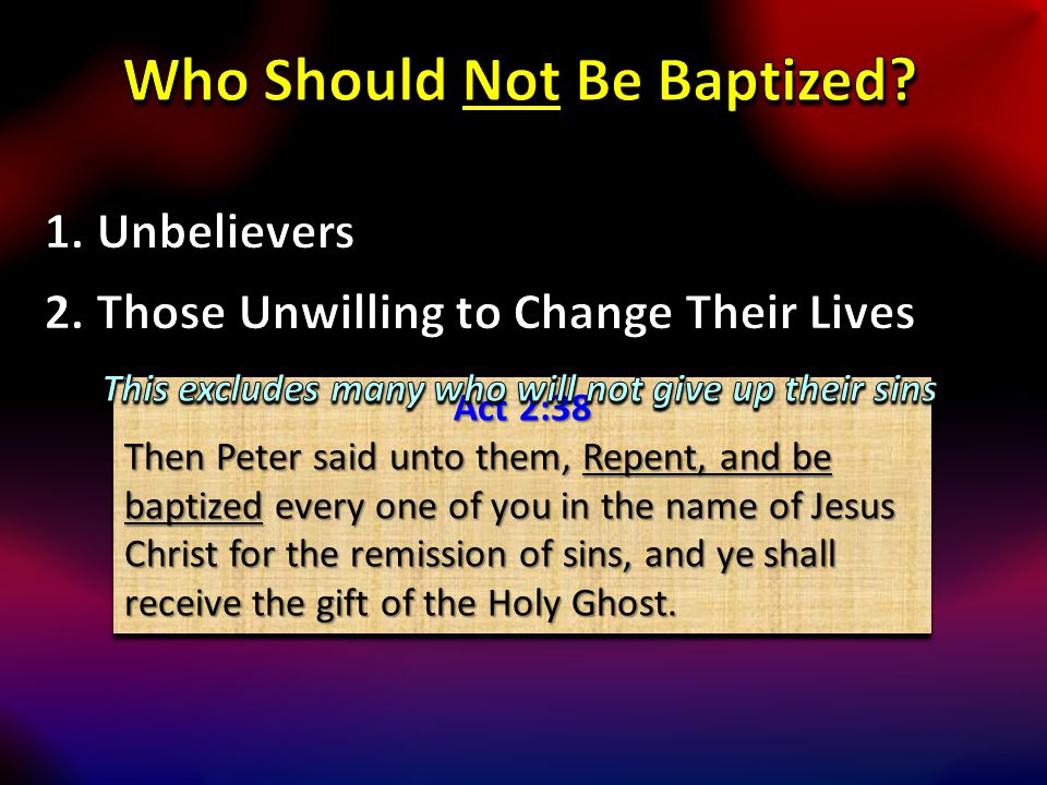 Who Should Not Be Baptized