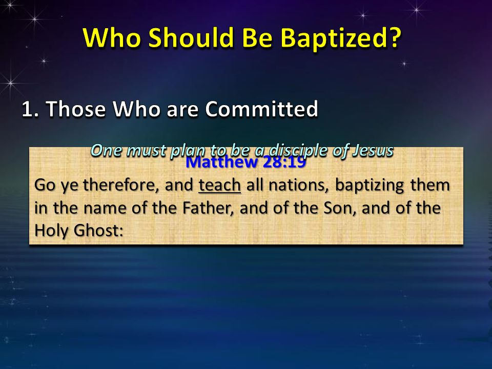 Who Should Be Baptized Those Who are Committed