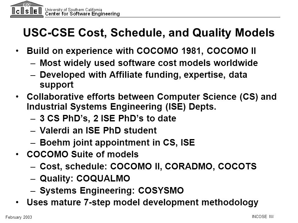 USC-CSE Cost, Schedule, and Quality Models