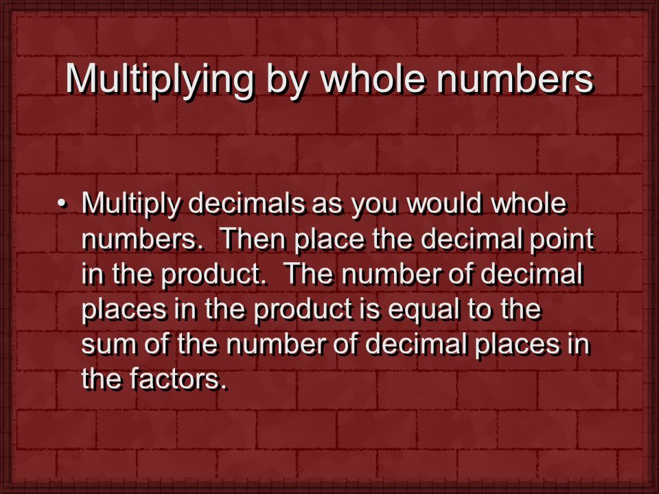 Multiplying by whole numbers