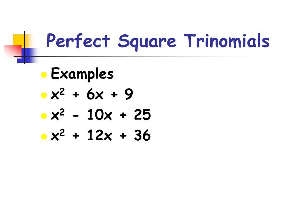 Perfect Square Trinomials