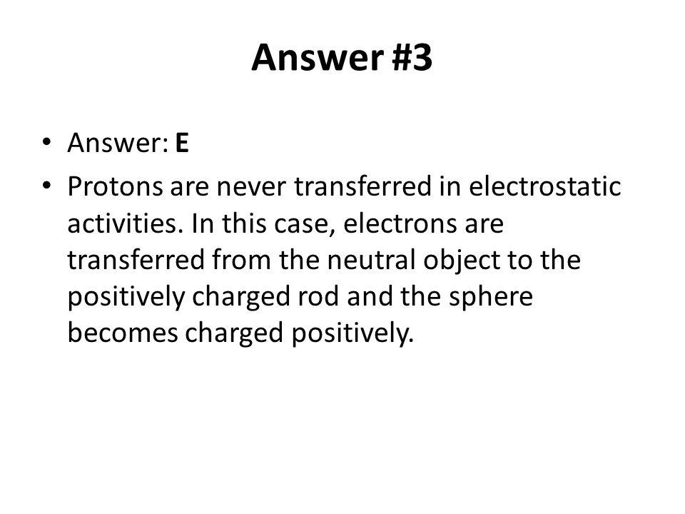 Answer #3 Answer: E.