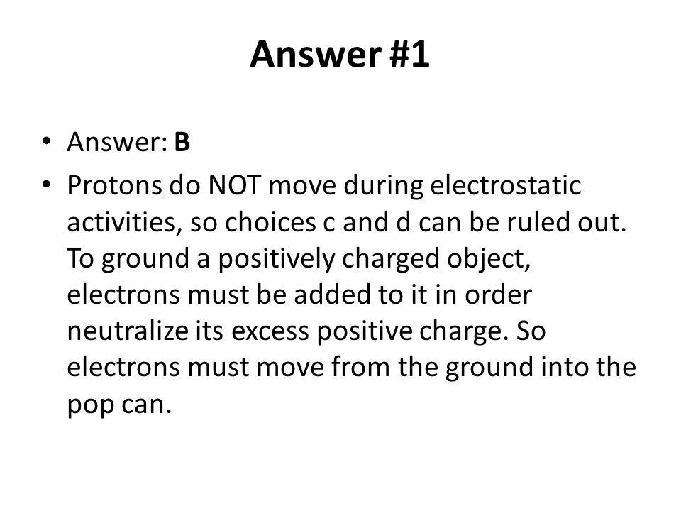 Answer #1 Answer: B.
