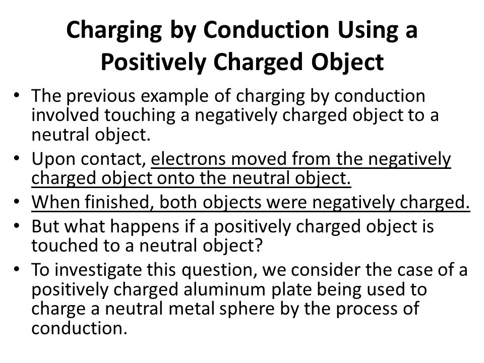 Charging by Conduction Using a Positively Charged Object