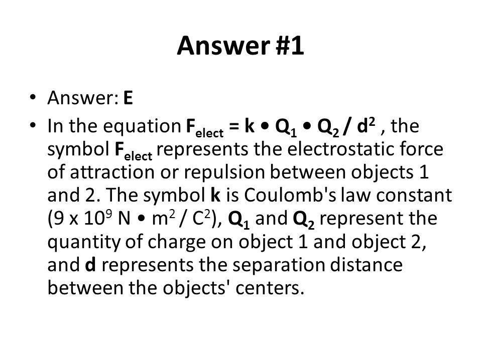 Answer #1 Answer: E.