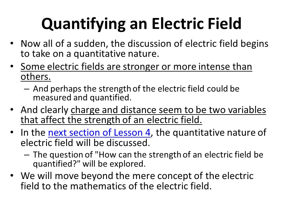 Quantifying an Electric Field