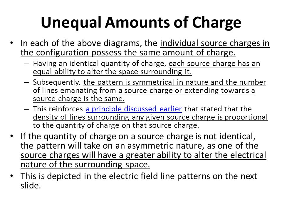 Unequal Amounts of Charge