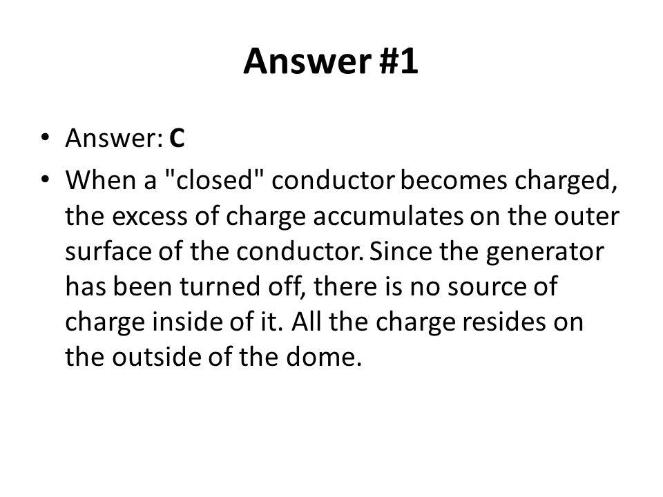 Answer #1 Answer: C.