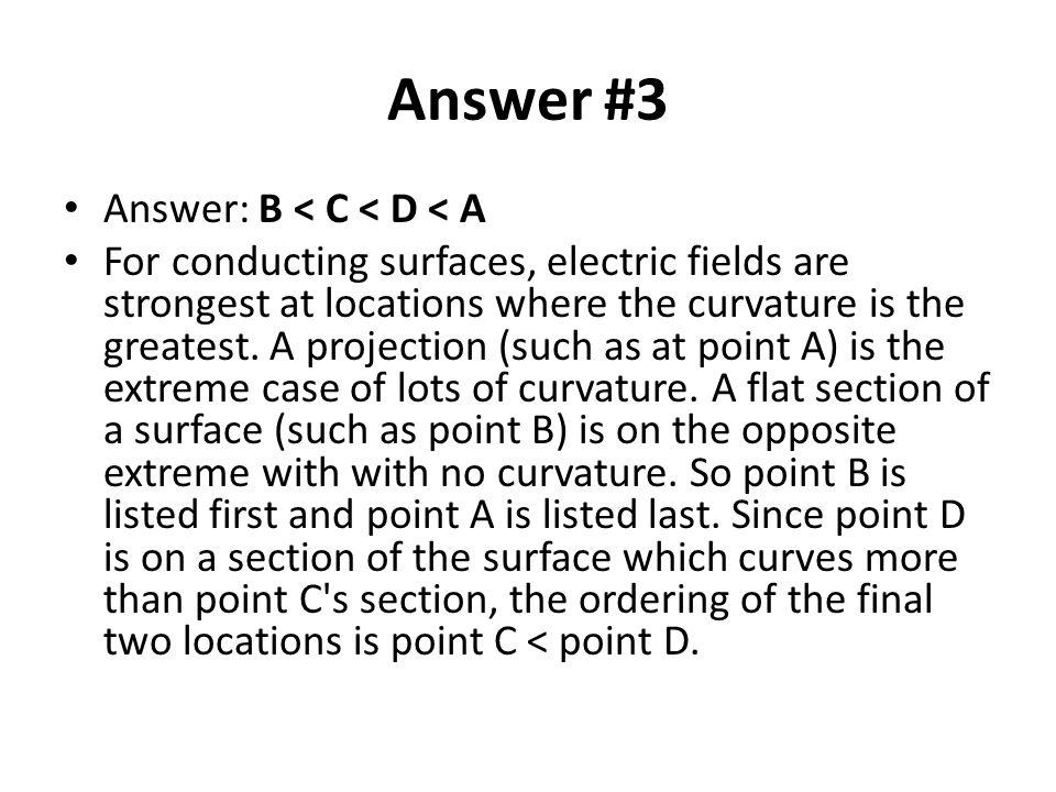 Answer #3 Answer: B < C < D < A