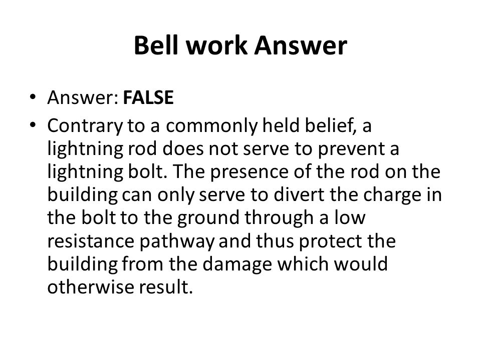 Bell work Answer Answer: FALSE
