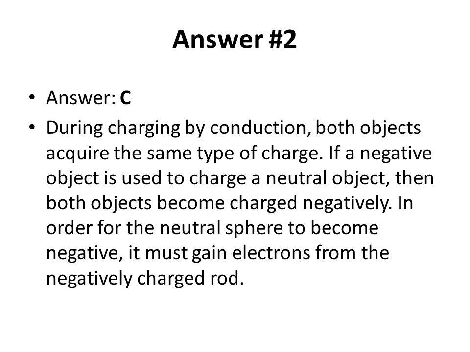 Answer #2 Answer: C.