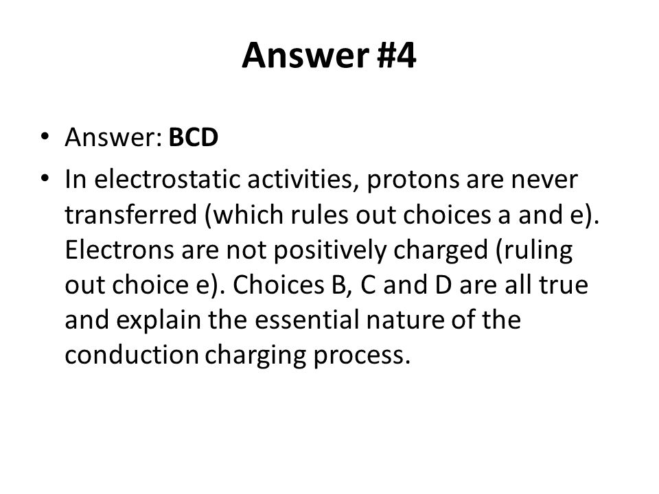 Answer #4 Answer: BCD.