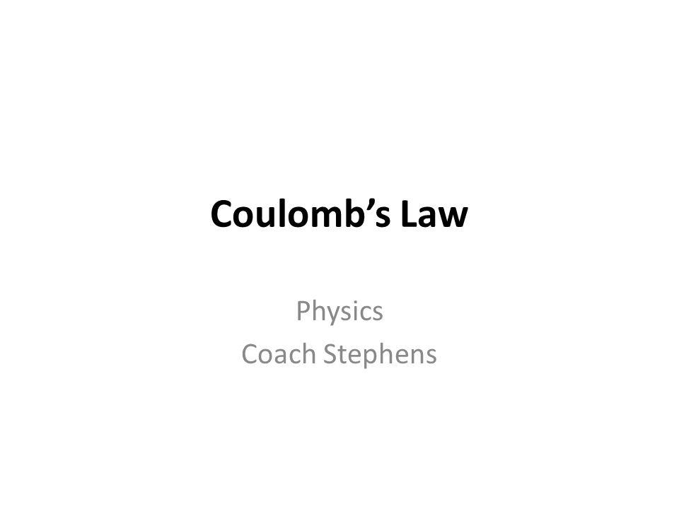 Physics Coach Stephens