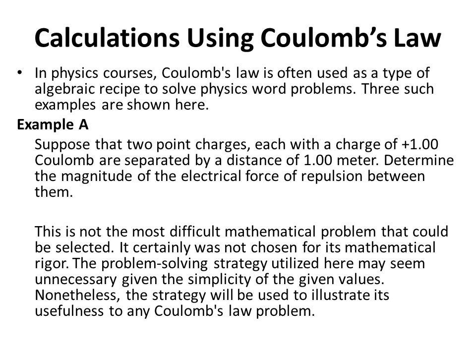Calculations Using Coulomb's Law