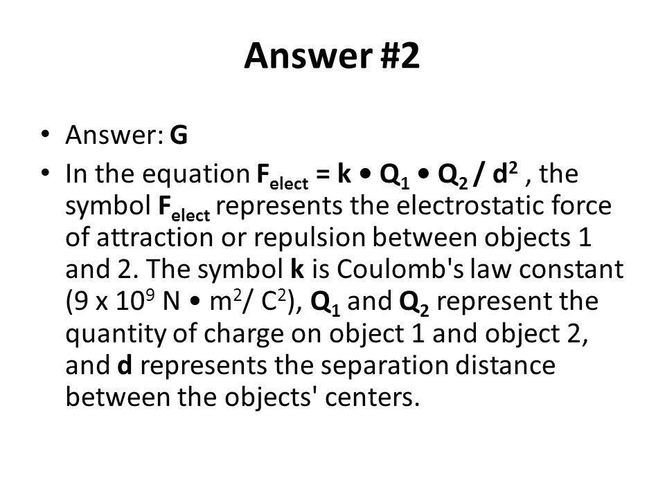 Answer #2 Answer: G.