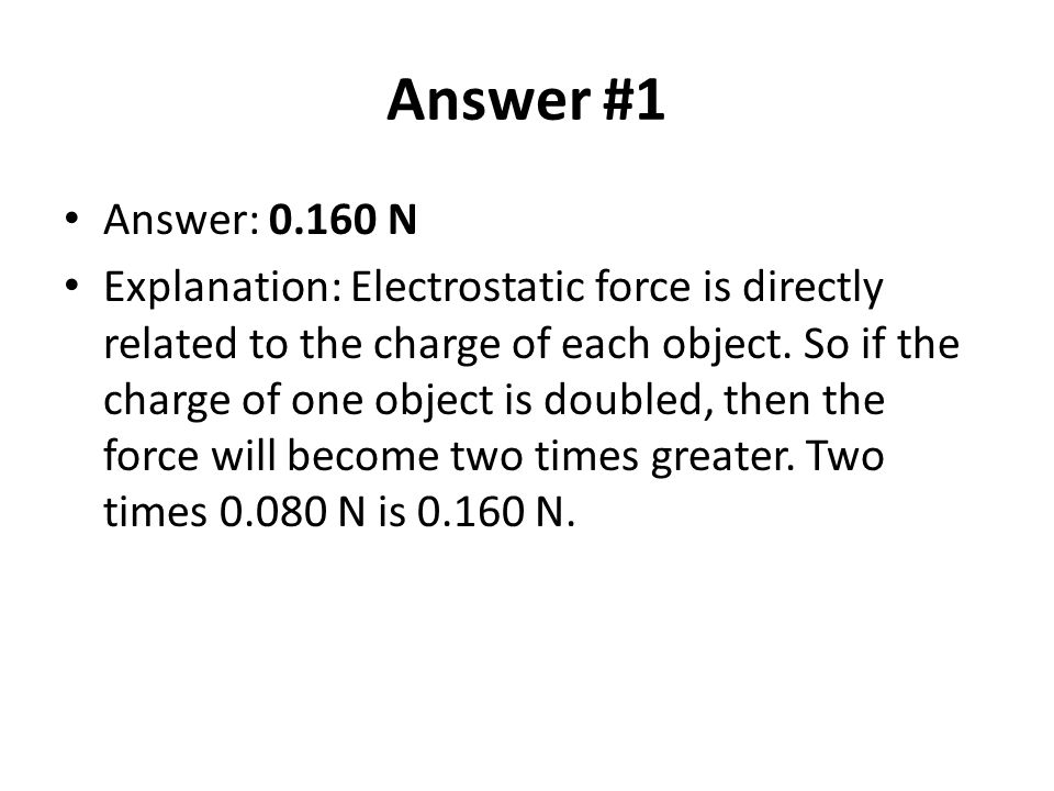 Answer #1 Answer: 0.160 N.