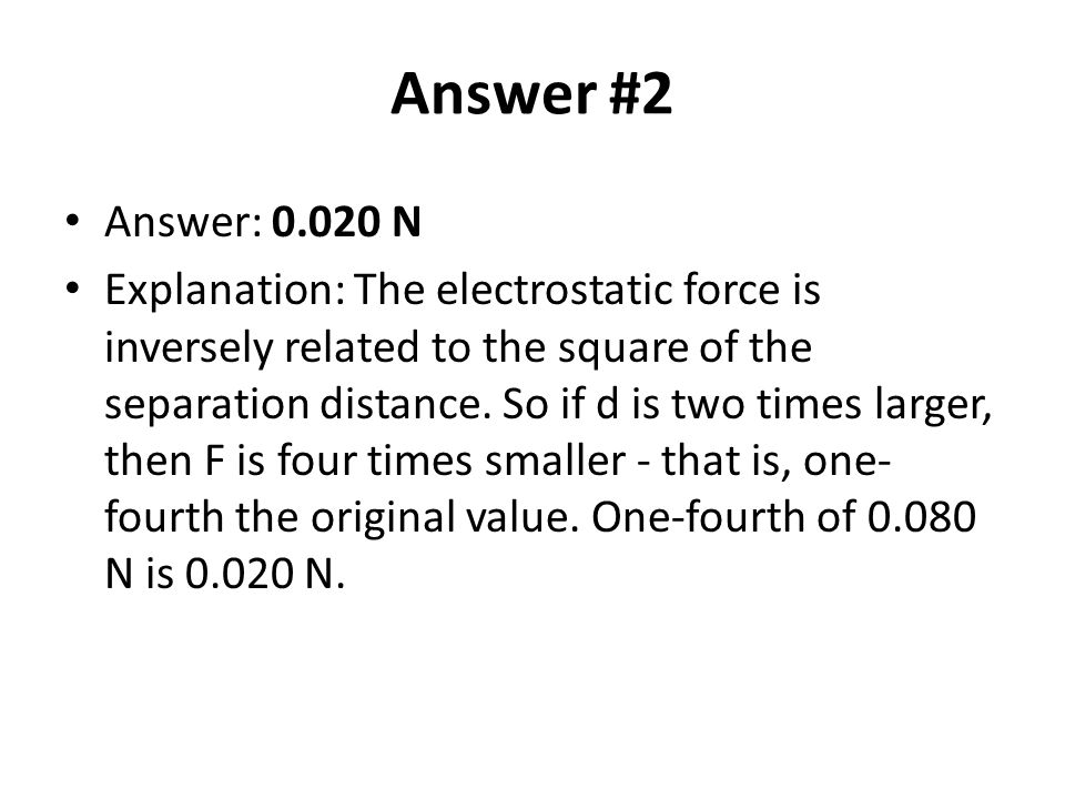Answer #2 Answer: 0.020 N.
