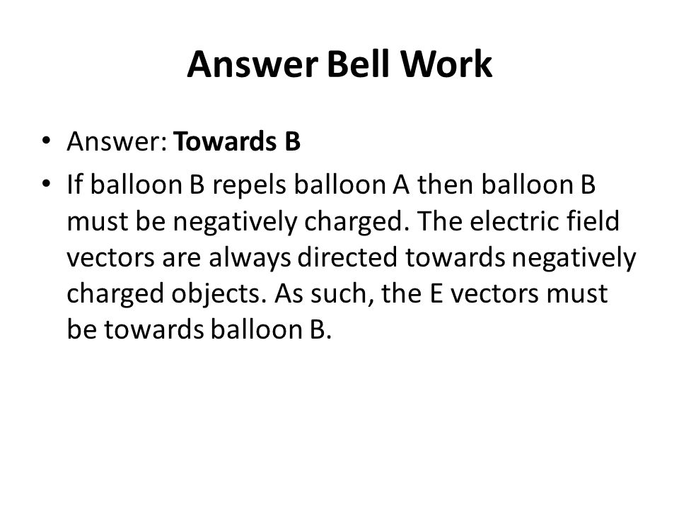 Answer Bell Work Answer: Towards B