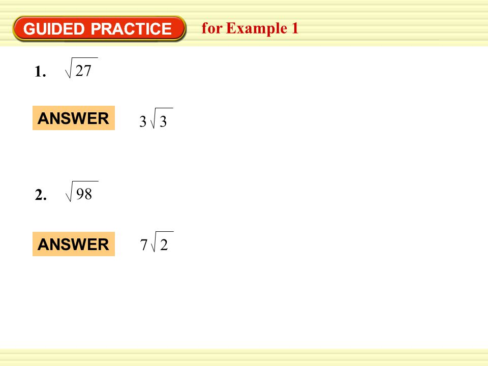 GUIDED PRACTICE GUIDED PRACTICE for Example 1 27 ANSWER 3 98 ANSWER 2 7